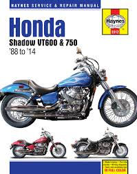 honda vt600 u0026 vt750 shadow 88 14 haynes repair manual haynes