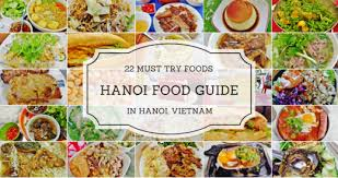 hanoi cuisine hanoi food guide 22 must try foods in hanoi tomorrow