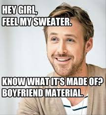 Memes About Being Awesome - 5 reasons ryan gosling makes us swoon hey girl humor and meme
