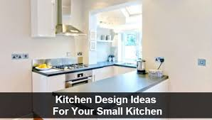 small kitchen design ideas photos small kitchen design tips ideas