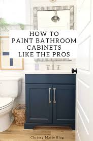 what is the best paint finish to use on kitchen cabinets painting bathroom cabinets a beginner s guide chrissy