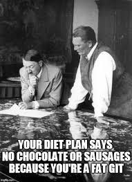 Advice Hitler Meme - hitler gives diet advice to goering imgflip