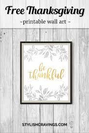 Thanksgiving Printable Free Free Thanksgiving Printable Wall Stylish Cravings