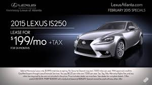 lexus suv 2015 lease 2015 lexus is250 lease offer hennessy lexus atlanta february 2015