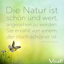natur sprüche zitate und sprüche die natur ist schön und wert angesehen zu