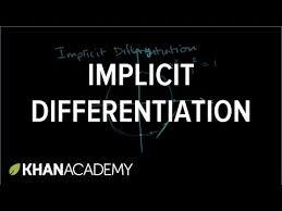 implicit differentiation video khan academy