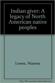 lowes amazon dot black friday indian giver a legacy of north american native peoples warren