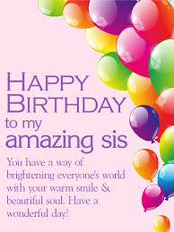 have a wonderful day happy birthday wishes card for sister