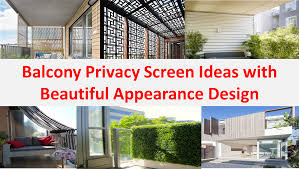 Home Screen Design Inspiration Balcony Privacy Screen Ideas With Beautiful Appearance Design