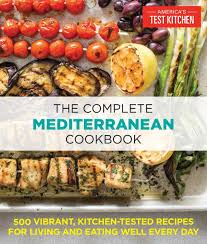 Spices Mediterranean Kitchen The Complete Mediterranean Cookbook 500 Vibrant Kitchen Tested