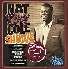 lights out nat king cole review nat king cole shows vol 2 nat king cole songs reviews