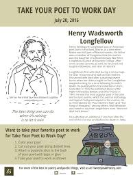 take your poet to work henry wadsworth longfellow