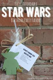 wars party favors easy and affordable wars birthday party favors wars