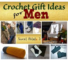 Gift Ideas For Men by Crochet Gift Ideas For Men For The Holidays Sweet Potato 3