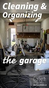 cleaning and organizing the garage madness u0026 method