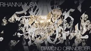 diamond chandelier rihanna vs sia diamond chandelier dailymotion