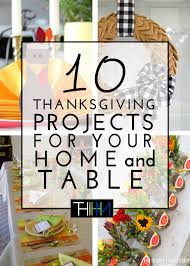 10 diy thanksgiving projects for your home and table the homes i