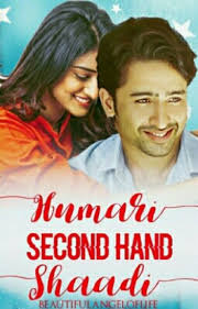 humari second hand shaadi 2 beautifulangeloflife wattpad