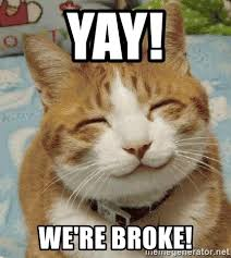 Happy Kitten Meme - yay we re broke happy happy kitten meme generator
