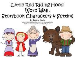 red riding hood word wall characters u0026 setting