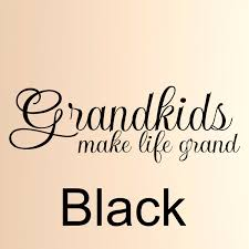 amazon com grandkids make life grand 1 vinyl wall decal family