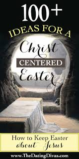 Best 25 Jesus Easter Ideas On Jesus Found 100 Ideas For A Centered Easter