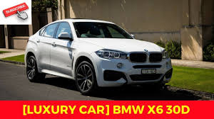 cars bmw x6 luxury car bmw x6 30d youtube