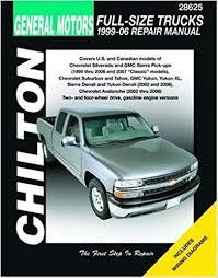gm full size trucks 1999 06 repair manual chilton s total car care
