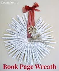 Christmas Decorating Wreath Old Book Pages by Upcycled Book Page Christmas Wreath Organized 31