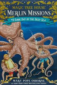Dark Day in the Deep Sea Magic Tree House R Merlin Mission