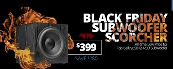 black friday car audio pre black friday deal lowest price ever for a top selling svs