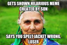 Meme Grandmother - armenian grandmother memes quickmeme