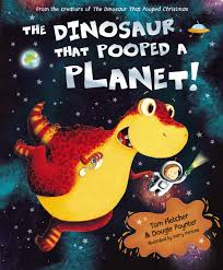 the dinosaur that pooped a planet amazon co uk tom fletcher