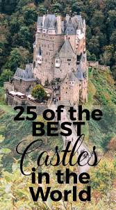 25 Bes by 25 Of The Best Castles In The World Helene In Between