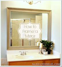 How To Build A Frame Around A Bathroom Mirror How To Frame A Mirror Sand And Sisal