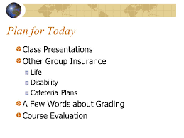 plan for today class presentations other insurance