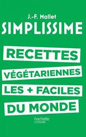 meilleur livre cuisine vegetarienne simplissime les livres de cuisine les facile du monde