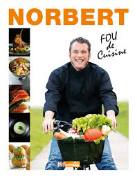 cuisiner a domicile et livrer amazon fr top chef norbert tarayre fou de cuisine norbert
