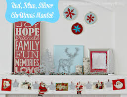 red blue silver christmas mantel and blog hop organize and