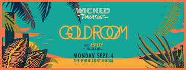wicked paradise feat goldroom labor day pool party la guestlist