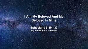 i am my beloved i am my beloved s and my beloved is mine faith baptist