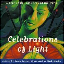 celebrations of light a year of holidays around the world nancy