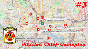 Baltimore City Map Mission Chief Baltimore City Fire Department Episode 3 Youtube