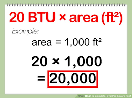 How To Calculate The Needed How To Calculate Btu Per Square Foot With Calculator Wikihow