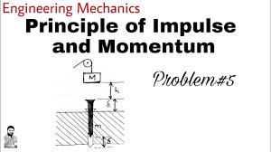 15 principle of impulse and momentum problem 5