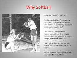why softball a similar version to baseball started at yale