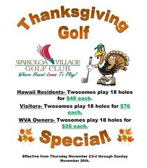 thanksgiving special at waikoloa golf club waikoloa