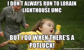 Meme Generator I Don T Always - i don t always run to lorain lighthouse umc but i do when there s