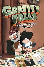 gravity falls gravity falls cinestory comic volume 2 gravity falls wiki