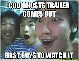 Cod Ghosts Meme - cod ghosts trailer comes out first guys to watch it make a meme